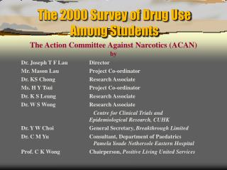 The 2000 Survey of Drug Use  Among Students