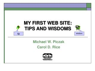 MY FIRST WEB SITE: TIPS AND WISDOMS