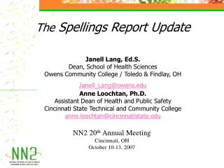The  Spellings Report Update