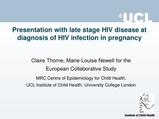 Presentation with late stage HIV disease at diagnosis of HIV infection in pregnancy