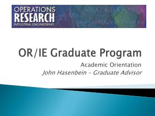OR/IE Graduate Program