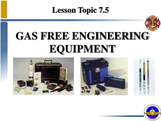 GAS FREE ENGINEERING  EQUIPMENT