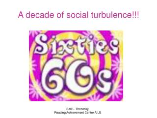 A decade of social turbulence!!!