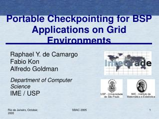 Portable Checkpointing for BSP Applications on Grid Environments
