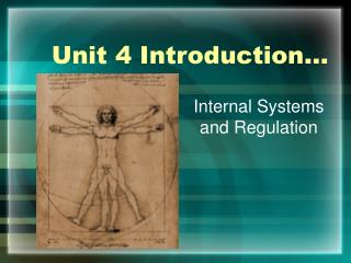 Unit 4 Introduction…