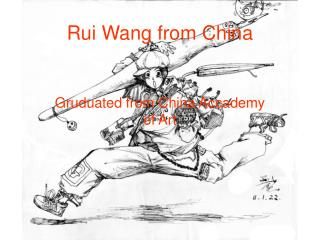 Rui Wang from China
