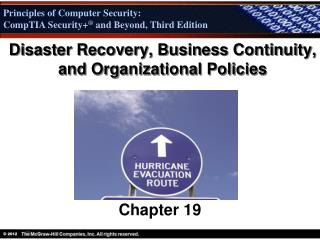 Disaster Recovery, Business Continuity, and Organizational Policies