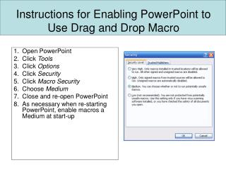 Instructions for Enabling PowerPoint to Use Drag and Drop Macro