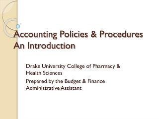 Accounting Policies & Procedures An Introduction