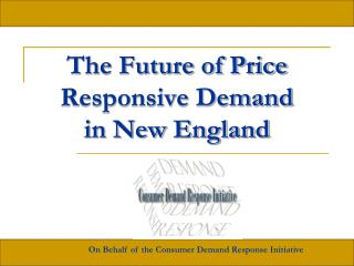 The Future of Price Responsive Demand  in New England