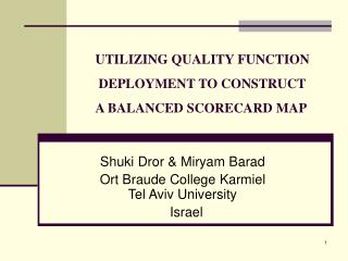 UTILIZING QUALITY FUNCTION  DEPLOYMENT TO CONSTRUCT  A BALANCED SCORECARD MAP