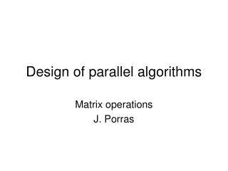 Design of parallel algorithms