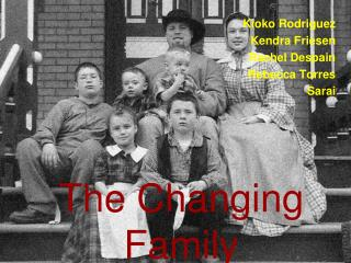The Changing Family