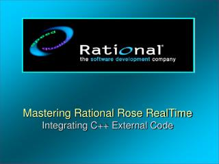 Mastering Rational Rose RealTime Integrating C++ External Code