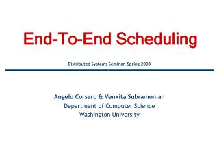 End-To-End Scheduling