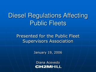Diesel Regulations Affecting Public Fleets