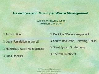 Hazardous and Municipal Waste Management Gabriele Windgasse, DrPH Columbia University