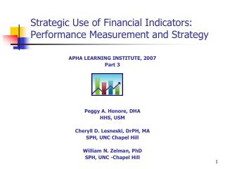 Strategic Use of Financial Indicators:  Performance Measurement and Strategy