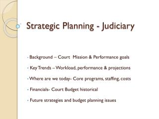 Strategic Planning - Judiciary
