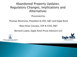 Abandoned Property Updates: Regulatory Changes, Implications and Alternatives