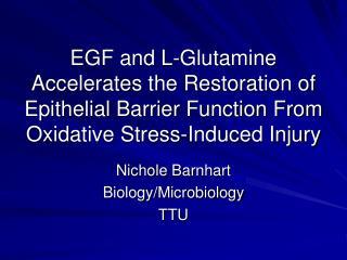 Nichole Barnhart Biology/Microbiology TTU