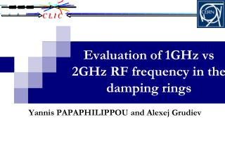 Evaluation of 1GHz vs 2GHz RF frequency in the damping rings