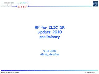 RF for CLIC DR Update 2010 preliminary