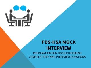 PBS-HSA MOCK INTERVIEW