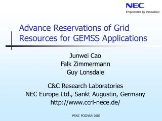 Advance Reservations of Grid Resources for GEMSS Applications