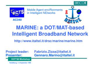 MARINE: a DOT/MAT-based Intelligent Broadband Network