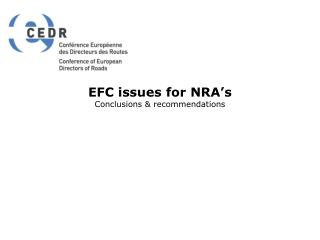 EFC issues for NRA's Conclusions & recommendations