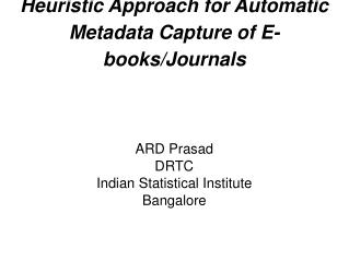 Heuristic Approach for Automatic Metadata Capture of E-books/Journals