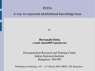 INTO:  A way to represent institutional knowledge base