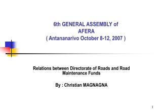 6th GENERAL ASSEMBLY of   AFERA ( Antananarivo October 8-12, 2007 )