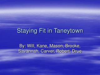 Staying Fit in Taneytown