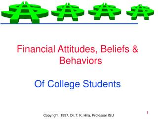 Financial Attitudes, Beliefs & Behaviors Of College Students