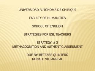 UNIVERSIDAD AUTÓNOMA DE CHIRIQUIÍ FACULTY OF HUMANITIES SCHOOL OF ENGLISH