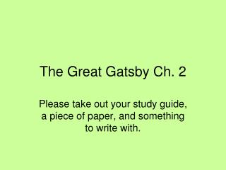The Great Gatsby Ch. 2