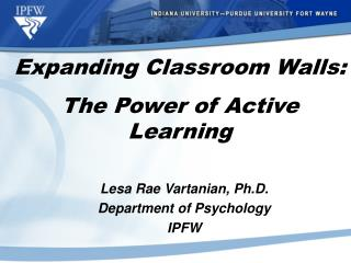 Lesa Rae Vartanian, Ph.D. Department of Psychology IPFW