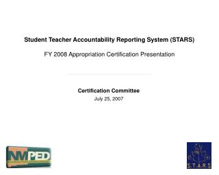 Certification Committee July 25, 2007