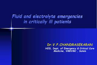 Fluid and electrolyte emergencies in critically ill patients