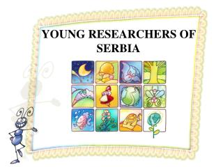 YOUNG RESEARCHERS OF SERBIA