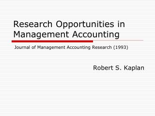 Research Opportunities in Management Accounting