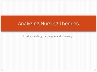 Analyzing Nursing Theories