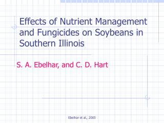 Effects of Nutrient Management and Fungicides on Soybeans in Southern Illinois