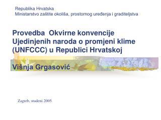 Republika Hrvatska Ministarstvo zaštite okoliša, prostornog uređenja i graditeljstva