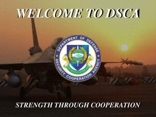 WELCOME TO DSCA