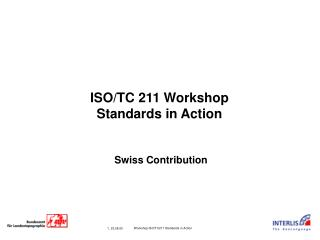 ISO/TC 211 Workshop Standards in Action