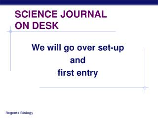 SCIENCE JOURNAL  ON DESK