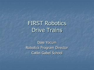 FIRST Robotics Drive Trains